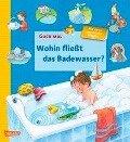 Wohin fließt das Badewasser - Katja Reider