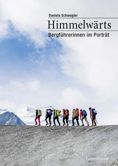Himmelwärts - Daniela Schwegler