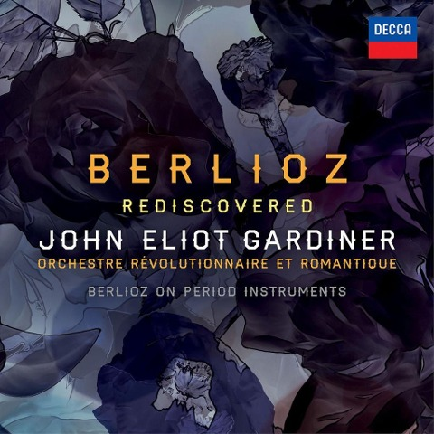 Berlioz Rediscovered (8 CDs + DVD) - John Eliot Gardiner, D. Brown, Orchestre Révolutionnaire et Romantique