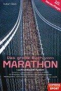 Das große Buch vom Marathon - Hubert Beck