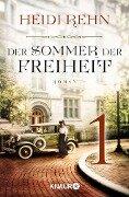 Der Sommer der Freiheit 1 - Heidi Rehn