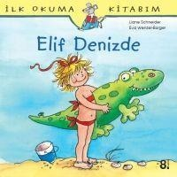 Elif Denizde - Eva Wenzel-Bürger, Liane Schneider