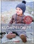 Klompelompe - Bezaubernde Strickprojekte für Babys und Kinder - Hanne Andreassen Hjelmas, Torunn Steinsland