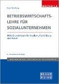 Betriebswirtschaftslehre für Sozialunternehmen - Klaus Schellberg