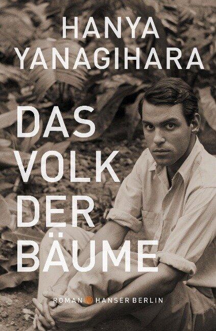 Das Volk der Bäume - Hanya Yanagihara