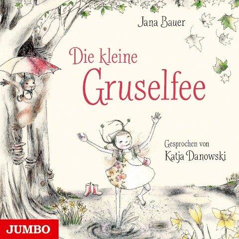 Die kleine Gruselfee - Jana Bauer