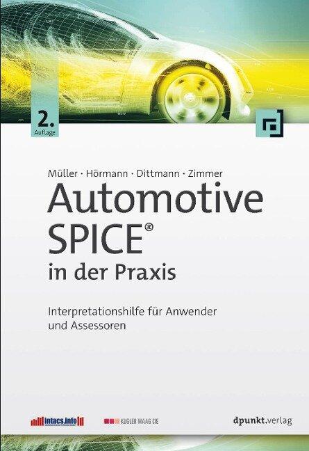 Automotive SPICE® in der Praxis - Markus Müller, Klaus Hörmann, Lars Dittmann, Jörg Zimmer