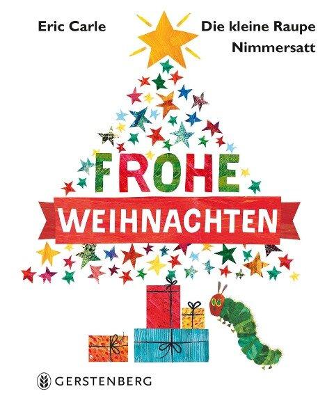 Die kleine Raupe Nimmersatt - Frohe Weihnachten - Eric Carle