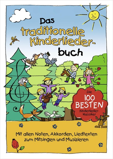 Das traditionelle Kinderliederbuch - Marco Sumfleth, Florian Lamp