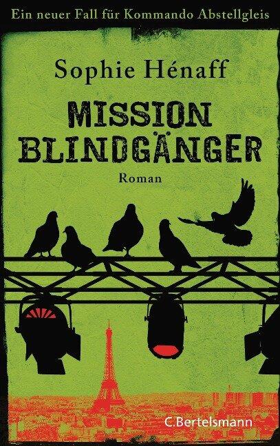 Mission Blindgänger - Sophie Hénaff