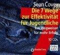 Die 7 Wege zur Effektivität für Jugendliche - Sean Covey