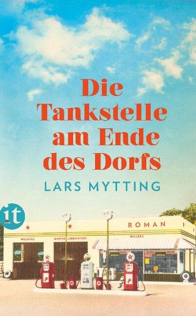 Die Tankstelle am Ende des Dorfs - Lars Mytting