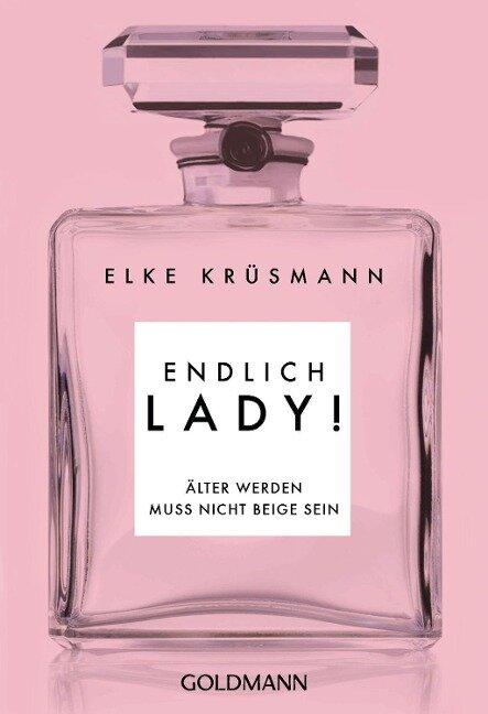 Endlich Lady! - Elke Krüsmann