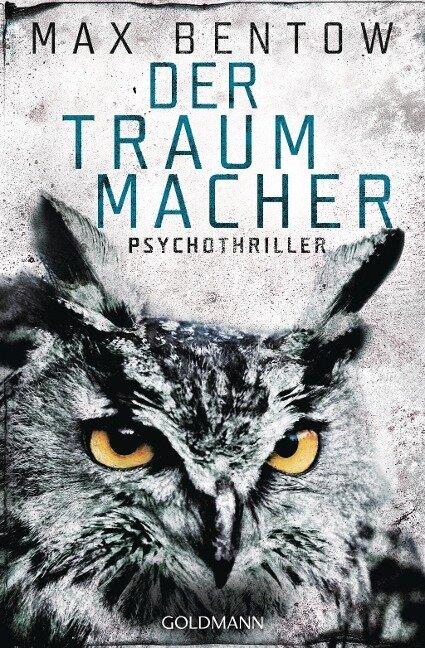 Der Traummacher - Max Bentow