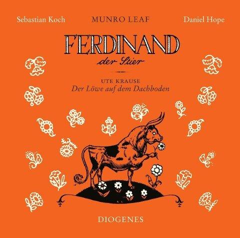 Ferdinand der Stier und Der Löwe auf dem Dachboden - Munro Leaf, Ute Krause