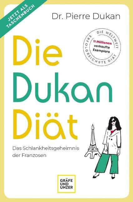 Die Dukan Diät - Pierre Dukan, Pierre Dukan