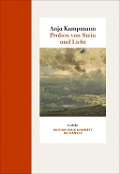 Proben von Stein und Licht - Anja Kampmann