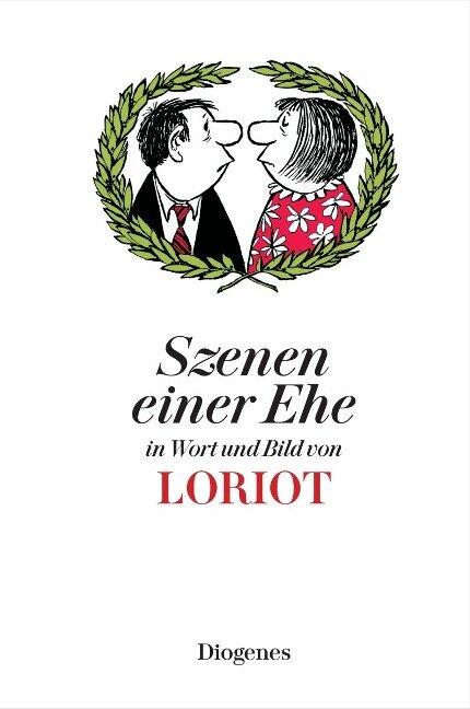 Szenen einer Ehe in Wort und Bild - Loriot