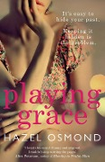 Playing Grace - Hazel Osmond