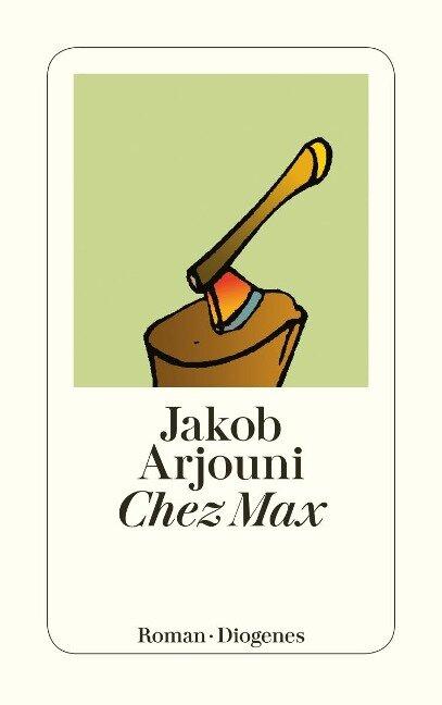 Chez Max - Jakob Arjouni