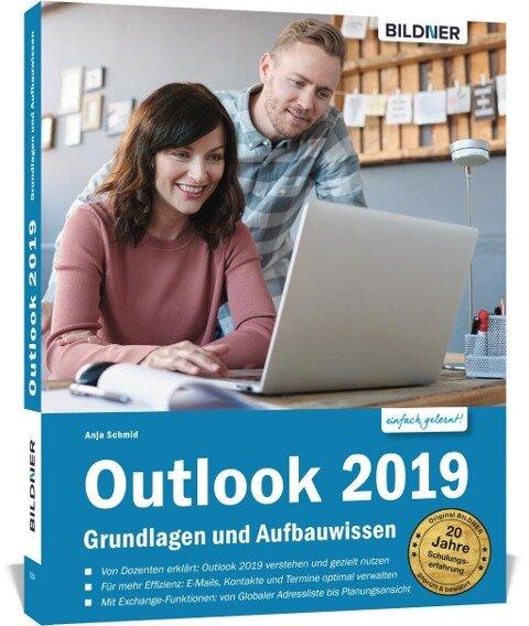 Outlook 2019 - Grundlagen und Aufbauwissen - Anja Schmid