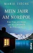 Mein Jahr am Nordpol - Marie Tièche