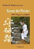 Karate der Meister - Roland Habersetzer