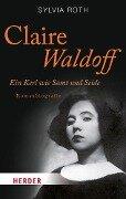Claire Waldoff - Sylvia Roth