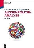 Außenpolitikanalyse - Klaus Brummer, Kai Oppermann