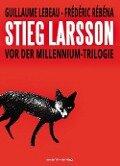 Stieg Larsson - Guillaume Lebeau