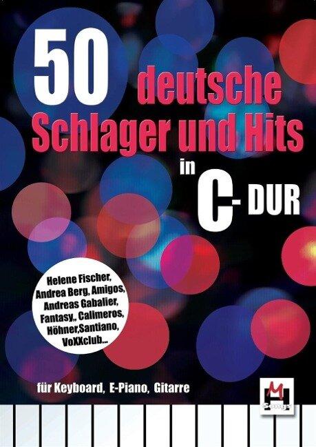 50 deutsche Schlager und Hits in C-Dur -