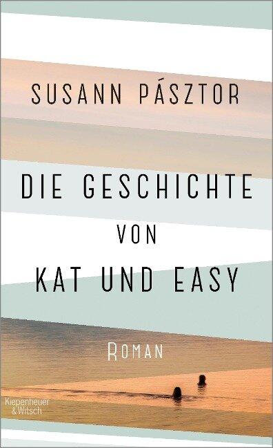 Die Geschichte von Kat und Easy - Susann Pásztor