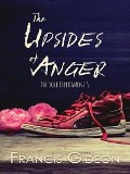 The Upsides of Anger - Francis Gideon