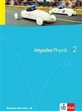 Impulse Physik. Ausgabe für Nordrhein-Westfalen G8. Schülerbuch für die Klassen 7-9 -