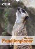 Tierischer Familienplaner 2018 (Wandkalender 2018 DIN A4 hoch) Dieser erfolgreiche Kalender wurde dieses Jahr mit gleichen Bildern und aktualisiertem Kalendarium wiederveröffentlicht. - Jana Thiem-Eberitsch