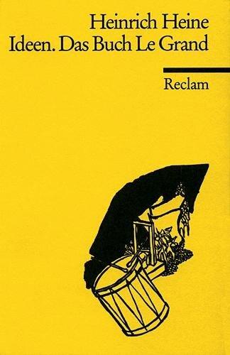 Ideen. Das Buch Le Grand - Heinrich Heine