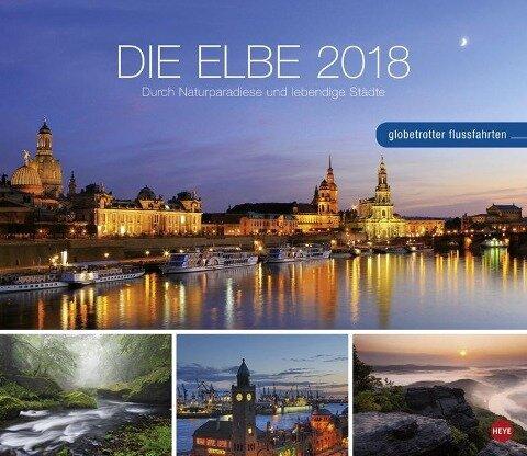 Die Elbe - Globetrotter Flussfahrten - Kalender 2018
