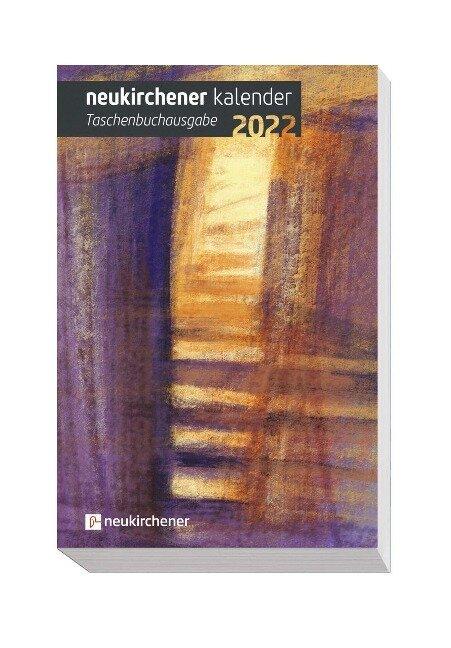 Neukirchener Kalender 2022 - Taschenbuchausgabe -