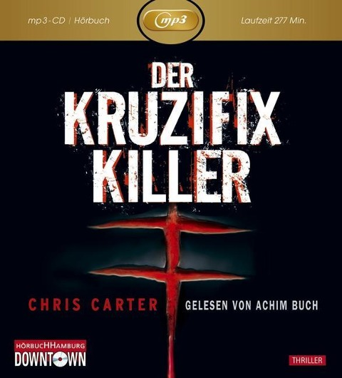 Der Kruzifix Killer - Chris Carter