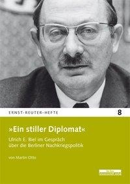 »Ein stiller Diplomat« - Martin Otto