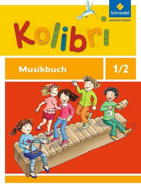 Kolibri 1 / 2. Musikbuch. Allgemeine Ausgabe -