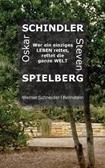 Oskar Schindler - Steven Spielberg - Werner Schneider