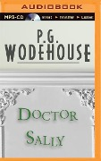 Doctor Sally - P. G. Wodehouse