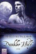Dunkler Wolf - Christine Feehan
