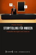 Storytelling für Museen - Andrea Kramper