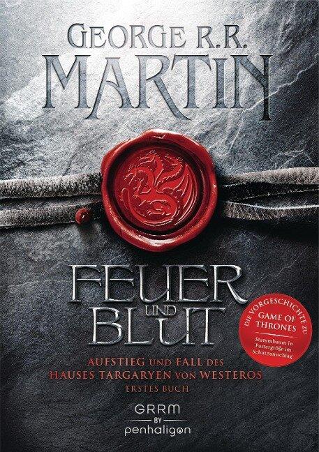 Feuer und Blut - Erstes Buch - George R. R. Martin