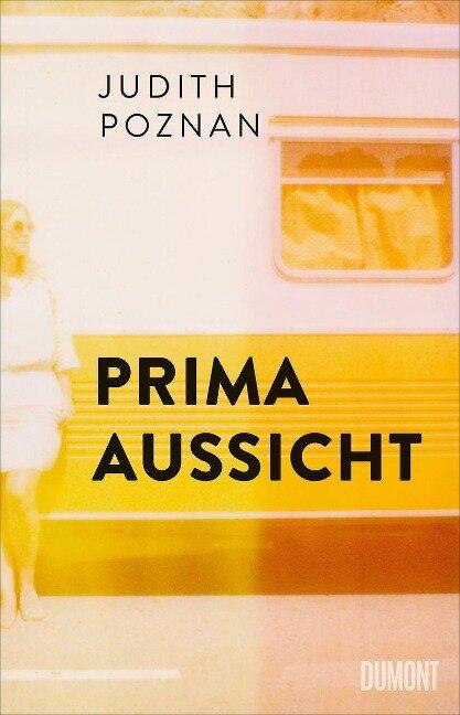 Prima Aussicht - Judith Poznan
