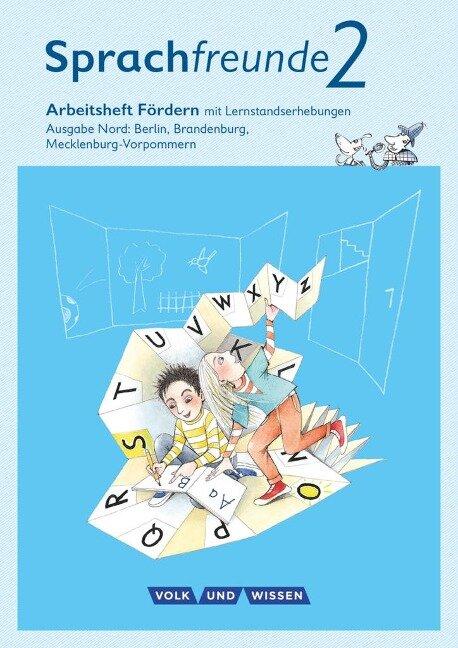Sprachfreunde 2. Schuljahr Fördern. Ausgabe Nord - Susanne Kelch, Andrea Knöfler