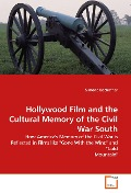 Hollywood Film and the Cultural Memory of the Civil War South - Simone Bachofner
