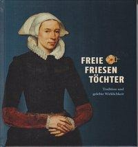 Freie Friesentöchter